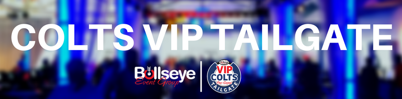 2017 INDIANAPOLIS COLTS VIP TAILGATE